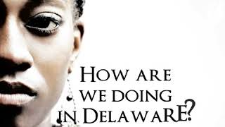 NCBWDE State of Our Union    Black Women and Girls in Delaware