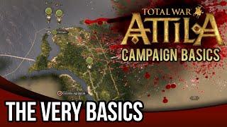 Total War Attila  Campaign Basics Tutorial  The VERY Basics