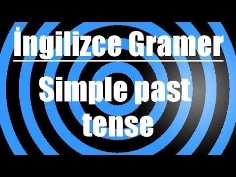 İngilizce'de simple past tense