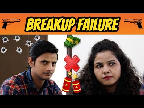 Breakup Failure | Comedy Kik