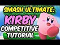 Kirby Competitive Guide - Super Smash Bros Ultimate