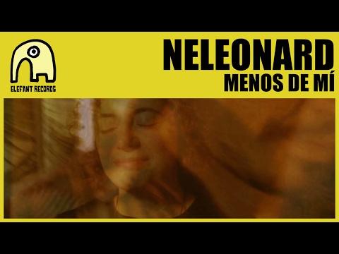 NELEONARD - Menos De Mí [Official]