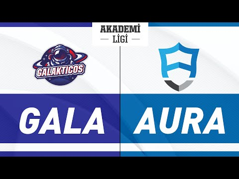 Galakticos A vs AURORA A - Turkey Academy 2021 - BO1