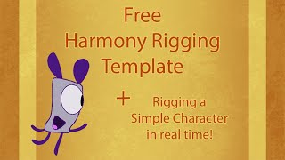 Free Rigging template! Rigging a simple character