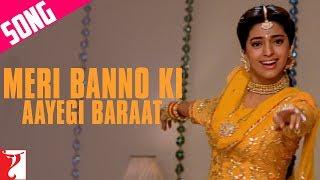 Meri Banno Ki Aayegi Baraat (Happy) - Song - Aaina
