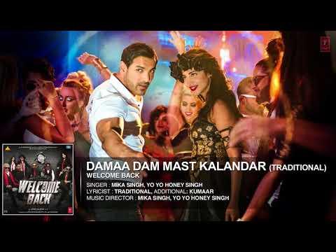 Damaa Dam Mast Kalandar Traditional Full AUDIO Song   Mika Singh, Yo Yo Honey Singh   Welcome Back