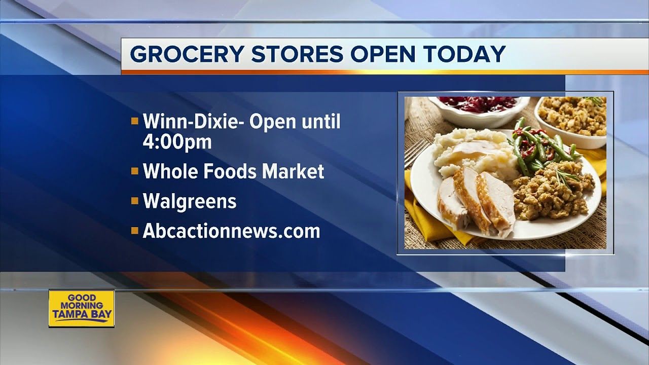 Thanksgiving 2020: Which grocery stores are open in Tampa Bay?