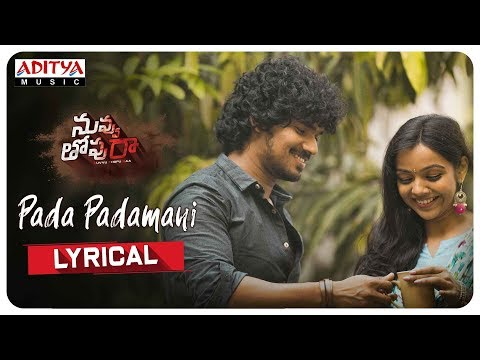 Pada Padamani Lyrical || Nuvvu Thopu Raa Songs || Sudhakar Komakula, Nitya Shetty