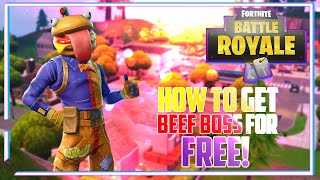 HOW TO GET THE BEEF BOSS SKIN *FOR FREE* (Fortnite Battle Royale)