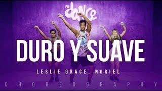 Duro y Suave - Leslie Grace, Noriel | FitDance Life (Coreografía) Dance