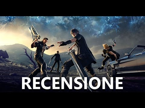 Final Fantasy XV - Video Recensione - GamesVillage.it