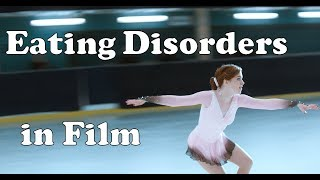 Eating Disorders Portrayed in Film