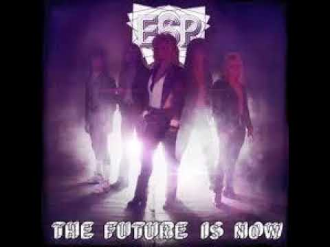 ESP - The Future Is Now (Full Album)