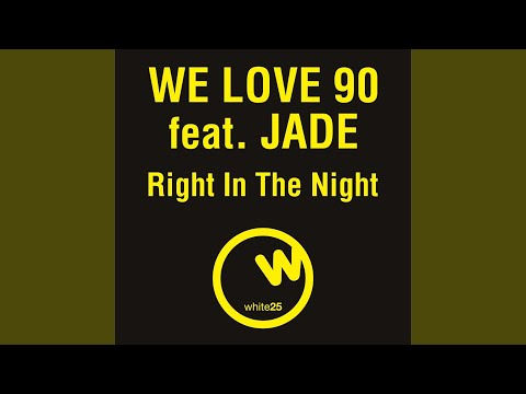 Right in the Night (feat. Jade) (Billions Dollars Dogs Vs Vincenzo Callea & Fast D.J. Club Mix)