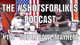 "#113 ""Super Bowl Mayhem"""