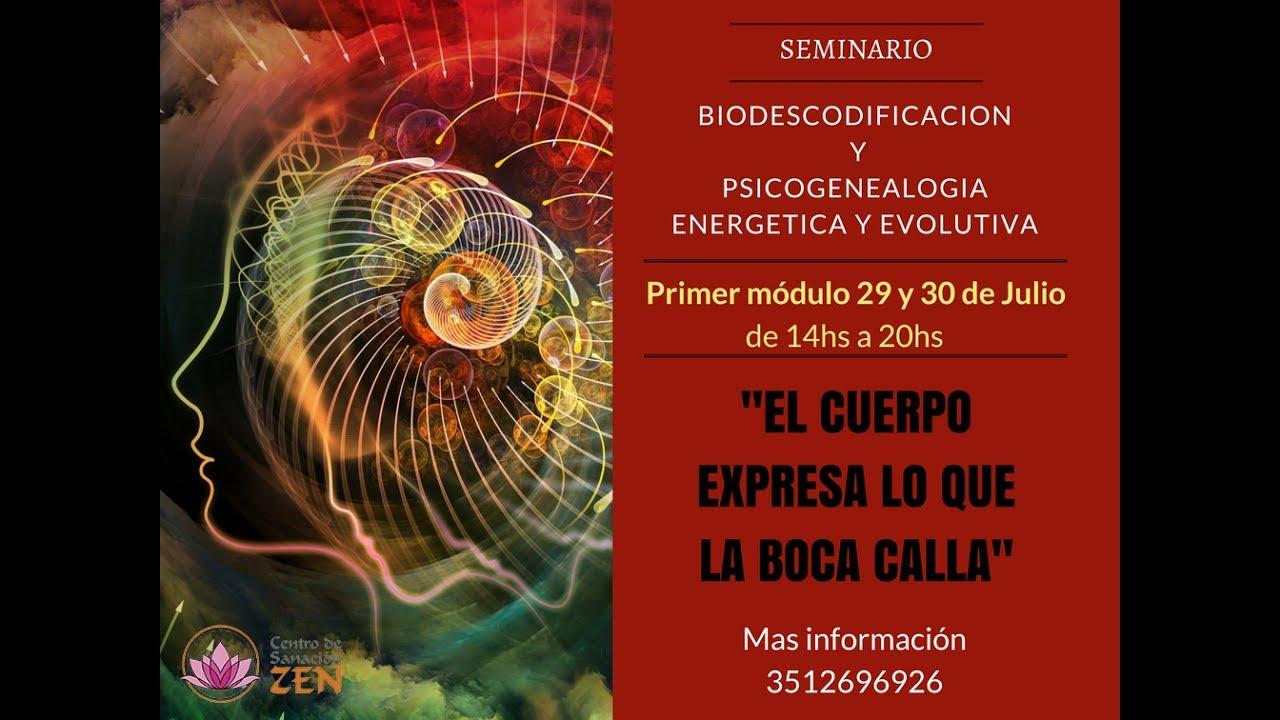 Presentacion Seminario de Bio Descodificacion y Psicogenealogia energetica  y evolutiva
