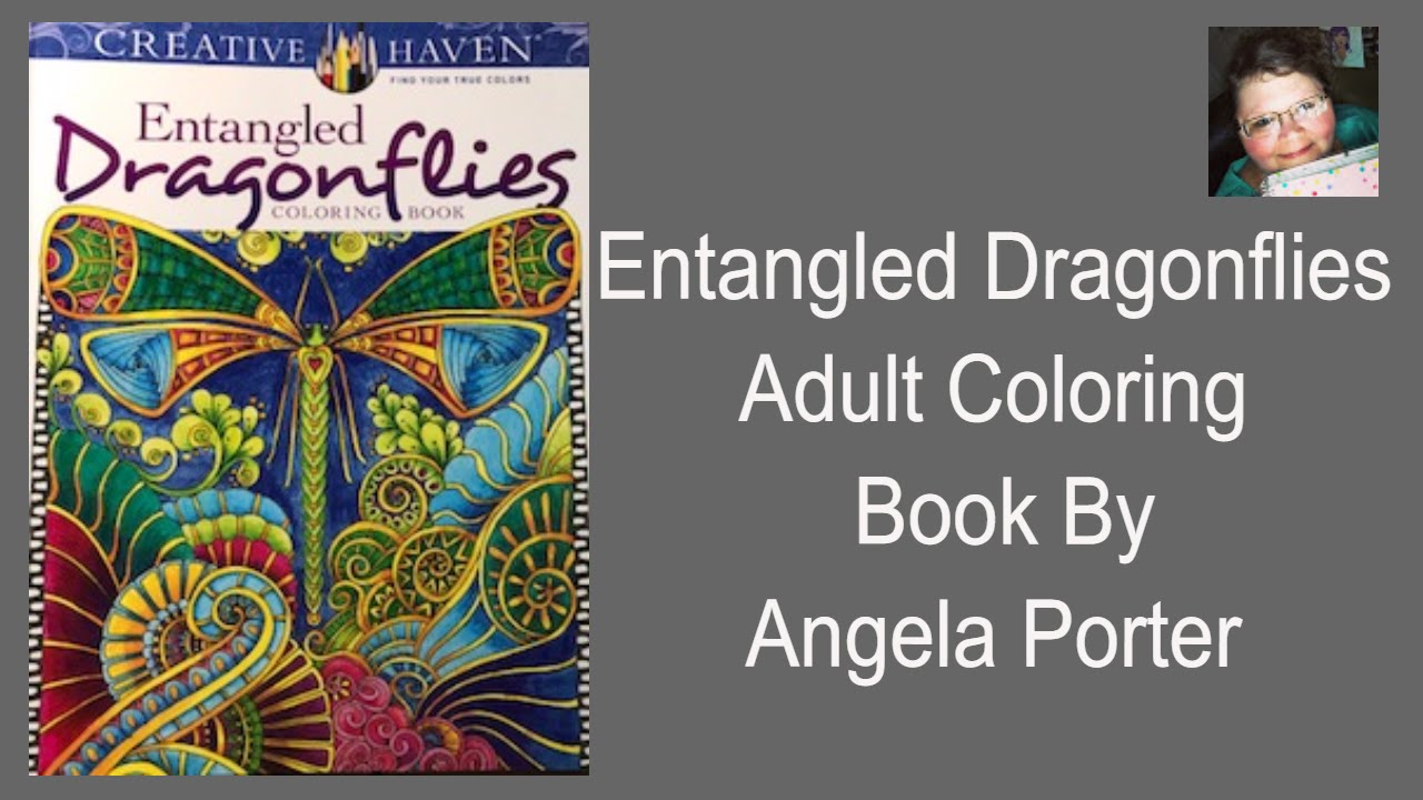 Entangled Dragonflies Adult Coloring Book Review by Angela Porter ...