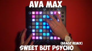 Ava Max - Sweet But Psycho (BEAUZ Remix) [Launchpad Cover]