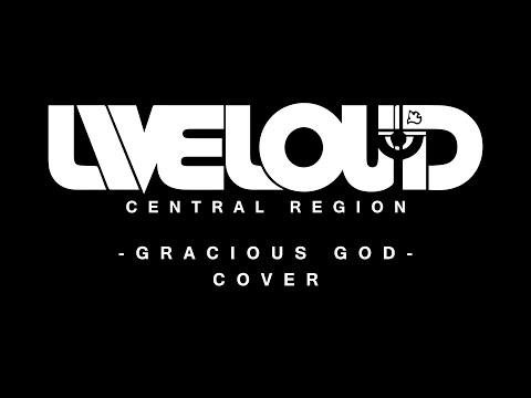Liveloud - Gracious God
