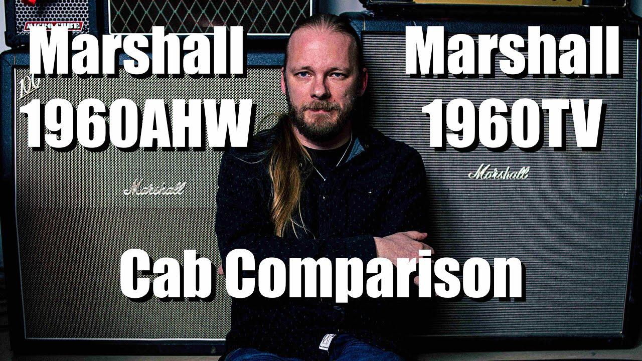 Marshall 4x12 Cabinet Comparison (1960TV vs 1960AHW)
