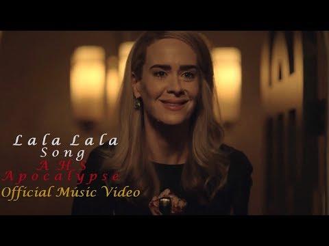 Lala Lala Full Song 2018 (AHS) American Horror Story Apocalypse (AHS Apocalypse)