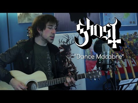 Dance Macabre (Acoustic Ghost Cover)