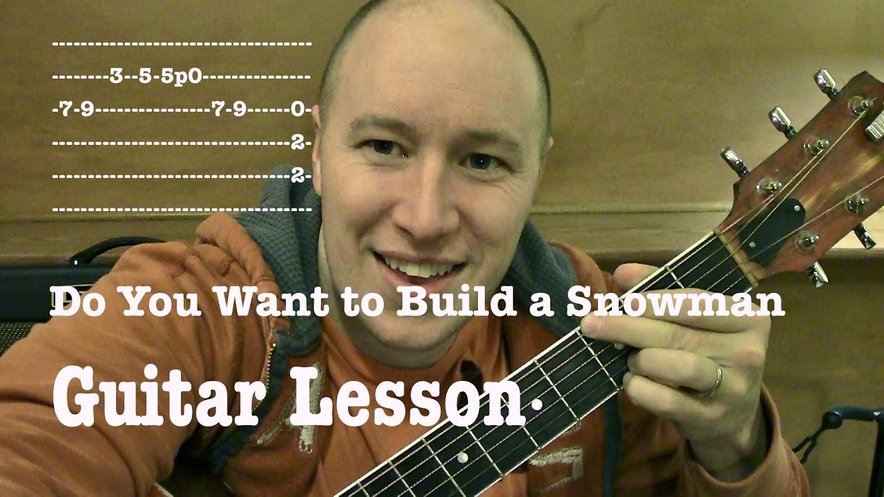 Do You Want To Build A Snowman Guitar Lesson Easy Frozen