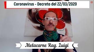 Coronavirus - Commentiamo Insieme Il Decreto Del Presidente Del 22/03/2020 - Chi Può Rimanere Aperto