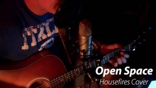 Open Space Housefires Cover