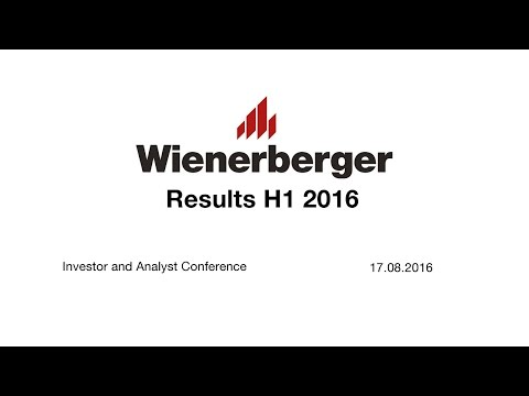 Wienerberger AG, Results H1 2016: Investor and Analyst Conference
