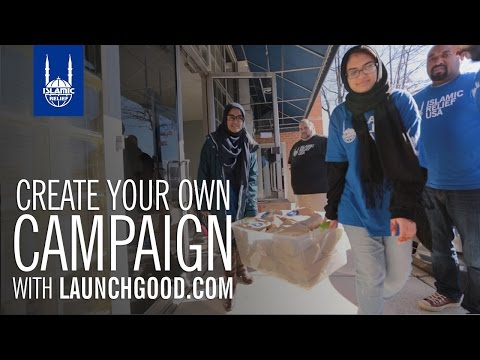 Islamic Relief USA - Start Your Own Campaign on LaunchGood