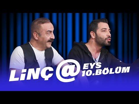 LİNÇ@ (Yılmaz Erdoğan - Aşkım Kapışmak)   EYS 10. Bölüm