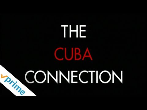 The Cuba Connection | Trailer | Available Now