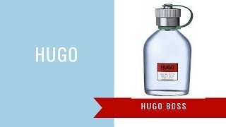 Hugo by Hugo Boss | Fragrance Review