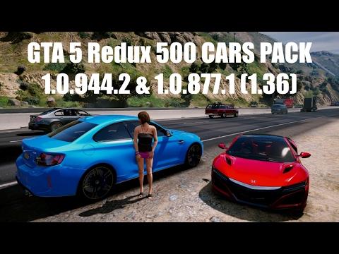 GTA 5 Redux 500 CARS PACK 1.0.944.2 & 1.0.877.1 (1.36)