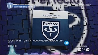 jada-i-don-t-want-nobody-harry-vederci-radio-edit-hd-hq