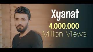Ahmad Xalil - Xyanat (Video Clip)