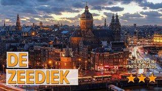 De Zeediek hotel review | Hotels in Herkingen | Netherlands Hotels