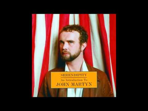 John Martyn -You Don't Know What Love Is.