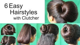 6 Super Hairstyles by using Clutcher | Hairstyles for medium or long hair