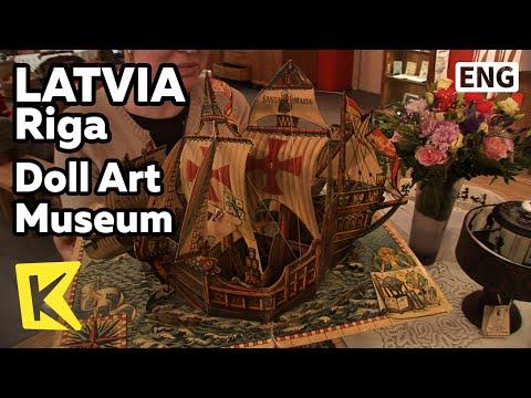 【K】Latvia Travel-Riga[라트비아 여행-리가]인형 박물관/Doll Art Museum/Stone way/Children/Thread