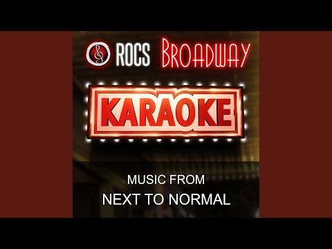 Everything Else (In the Style of Next to Normal) (Karaoke Instrumental Version)