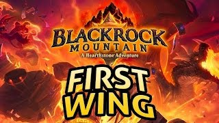 Hearthstone: Blackrock Mountain - First Wing