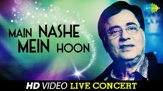 Main Nashe Mein Hoon | Live in Sydney | Ghazal Video Song | Jagjit Singh