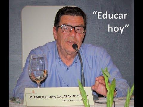 CONFERENCIA Emilio Calatayud Educar Hoy Juez de menores en Villarrubia 2018