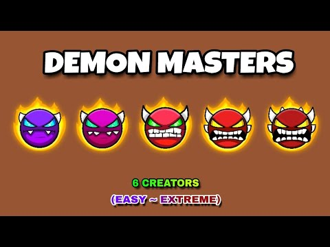 DEMON MASTERS | Geometry Dash (Easy ~ Extreme Demon Collector) / Partition