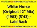 "White Horse (Original 12"" Mix) - Laid Back | 80s Electro Classics | 80s Dance Music | 80s Club Music"