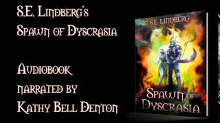 Spawn of Dyscrasia audiobook sample