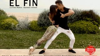 EL FIN (La Fine Remix bachata version)