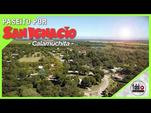SAN IGNACIO De CALAMUCHITA - Córdoba